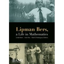Lipman Bers, a Life in Mathematics