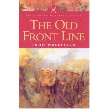 The Old Front Line (Pen & Sword Military Classics)