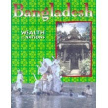 Wealth Of Nations: Bangladesh