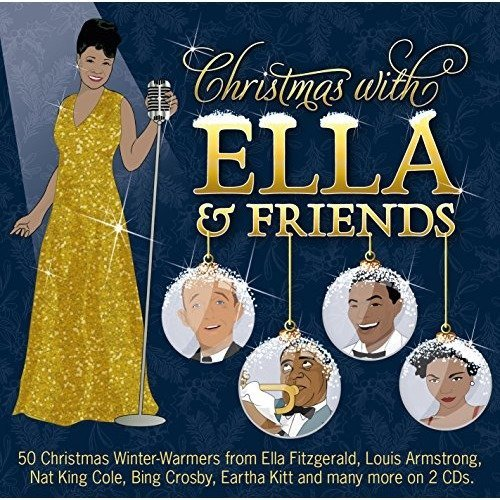 Christmas with Ella and Friends [CD]