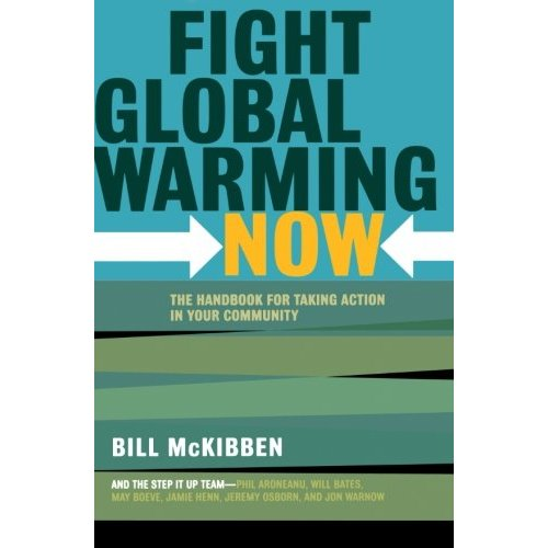 Fight Global Warming Now: The Handbook for Taking Action in Your Community
