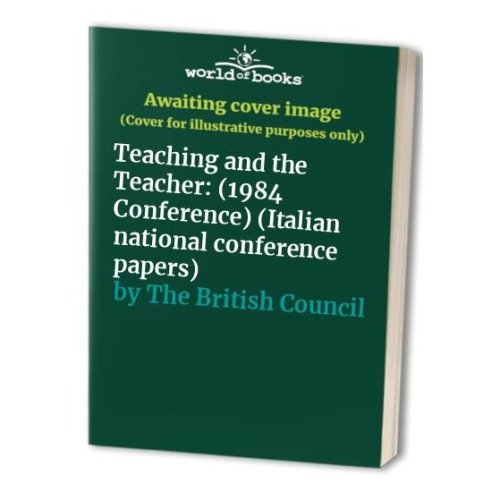 Teaching and the Teacher: (1984 Conference) (Italian national conference papers)