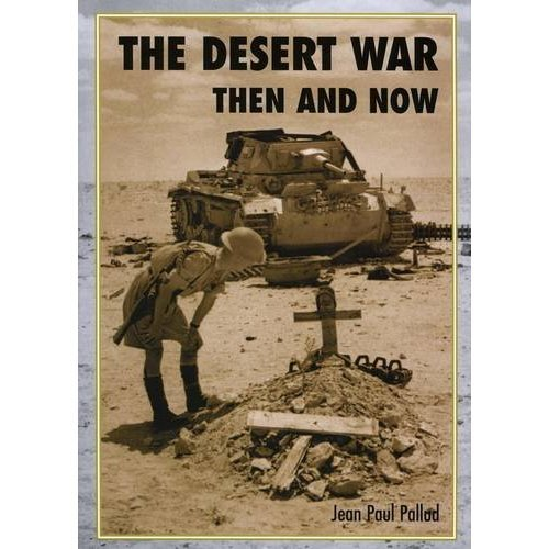 The Desert War Then and Now