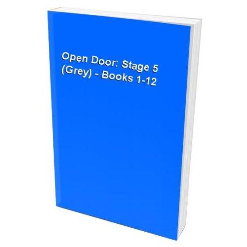 Open Door: Stage 5 (Grey) - Books 1-12