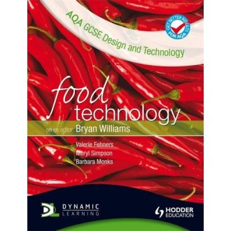 AQA GCSE Design and Technology: Food Technology