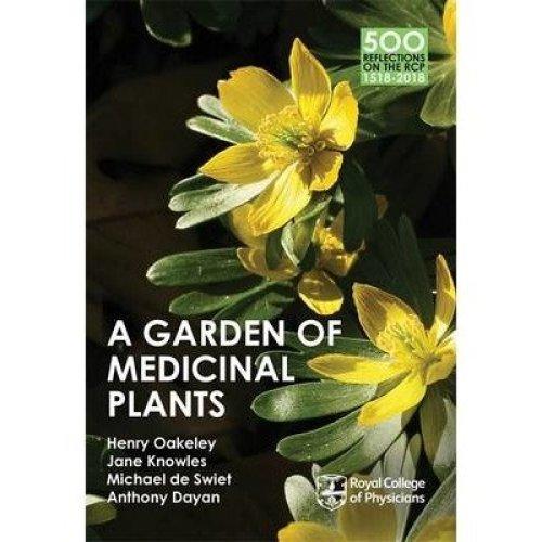 A Garden of Medicinal Plants: Book Two