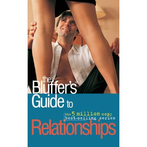 The Bluffers Guide to Relationships (Bluffer's Guides) (Bluffer's Guides (Oval))