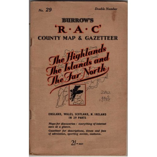 The R.A.C County road map and gazetteer. The Highlands, The Islands and The Far North ,