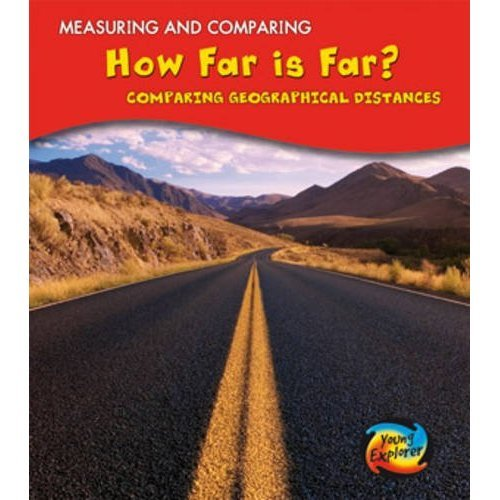 How Far Is Far?: Comparing Geographical Distances (Measuring and Comparing)