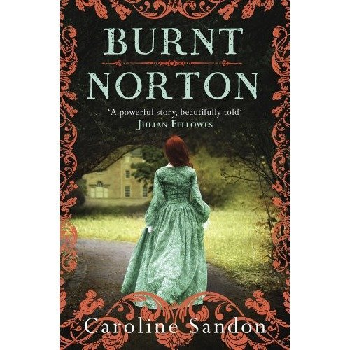 Burnt Norton by Caroline Sandon