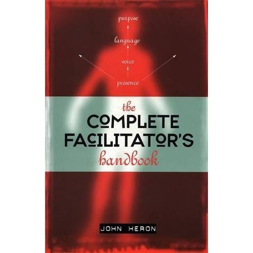 The Complete Facilitator's Handbook,: Volume 1