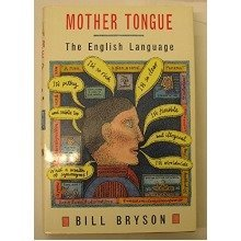 Mother Tongue: English Language