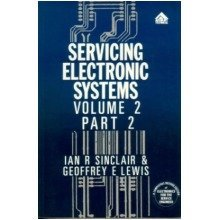 Servicing Electronic Systems Series: Volume 2 Part 2: Television and Radio Technology: Television and Radio Reception Technology Vol 2