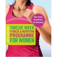Twelve Week Fitness and Nutrition Programme for Women