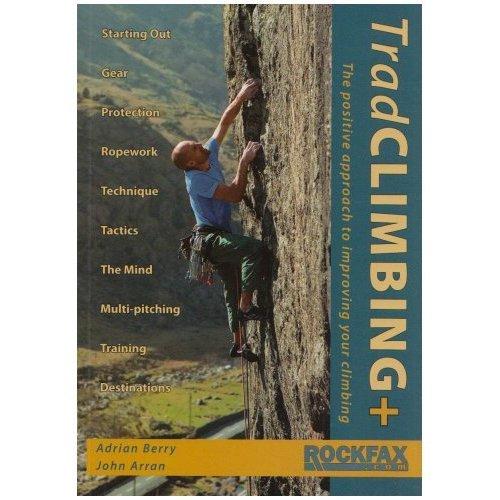 Trad Climbing + (Rockfax Climbing Guide) (Rockfax Climbing Guide Series)