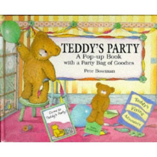 Teddy's Party: A Pop-up Book with a Party Bag of Goodies