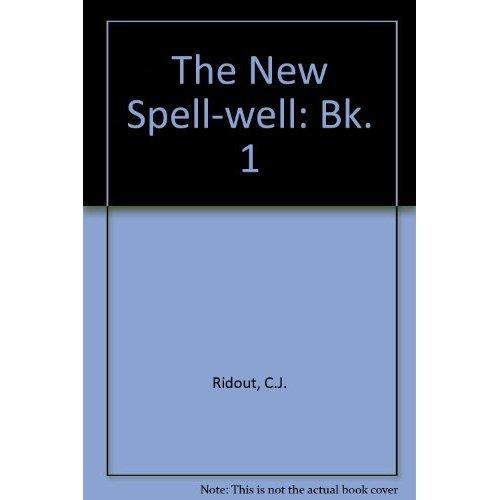 The New Spell-well: Bk. 1