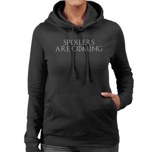 Game Of Thrones Spoilers Are Coming Women's Hooded Sweatshirt