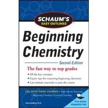 Schaum's Easy Outline of Beginning Chemistry, Second Edition (schaums' Outline Series)