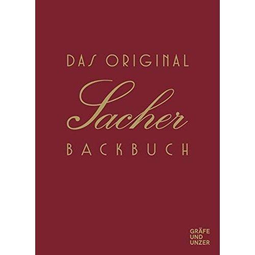 Das Original Sacher-Backbuch: Lieblingsrezepte aus dem Hause Sacher