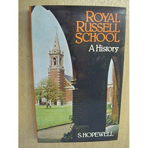 Royal Russell School, a History