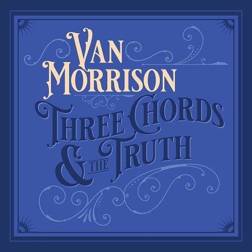 Van Morrison - Three Chords and the Truth [CD]