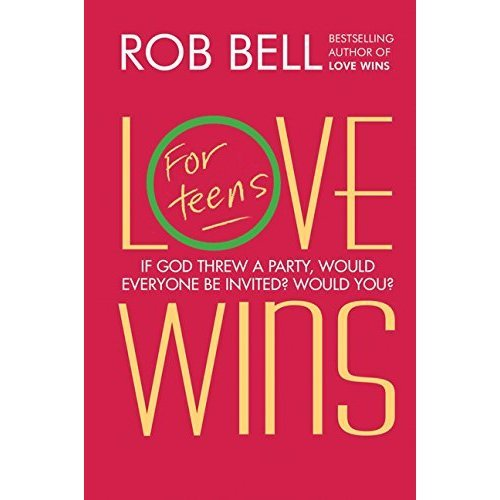 Love Wins: For Teens (international edition)