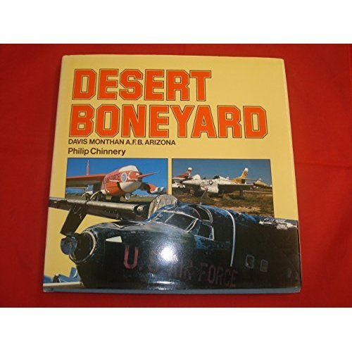 Desert Boneyard (Davis-Monthan Air Base, Arizona, USA)