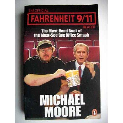 The Official Fahrenheit 9-11 Reader