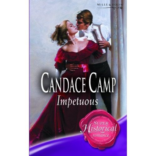 Impetuous (Mills & Boon Historical) (Super Historical Romance)