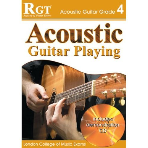 ACOUSTIC GUITAR PLAY - GRADE 4 (RGT Guitar Lessons)