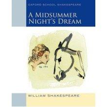 Oxford School Shakespeare: Midsummer Night's Dream 2009