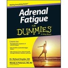 Adrenal Fatigue for Dummies