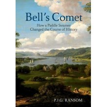 Bell's Comet: How a Paddle Steamer Changed the Course of History