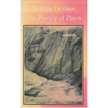 Poetry of Place: Essays and Reviews, 1970-81