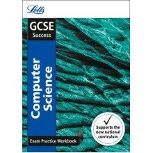 Letts Gcse Revision Success - New Curriculum: Gcse Computer Science Exam Practice Workbook, with Practice Test Paper