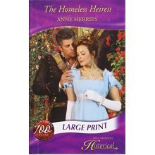 The Homeless Heiress (Historical Romance Large Print) (Mills & Boon Largeprint Historical)