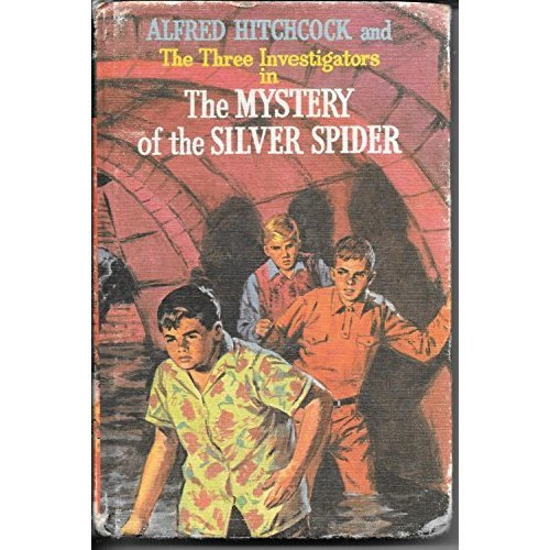 Mystery of the Silver Spider (Alfred Hitchcock Books)
