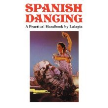 Spanish Dancing, a Practical Handbook