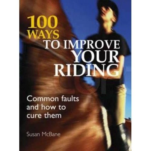 100 Ways to Improve Your Riding