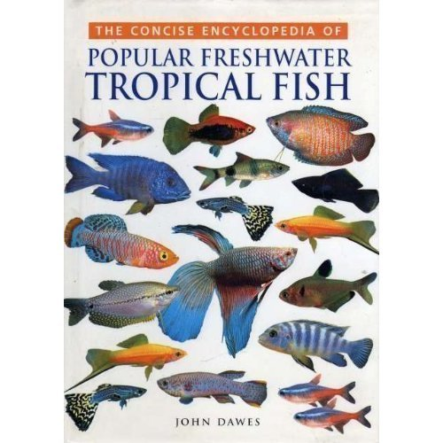 Concise Encyclopedia of Popular Freshwater Tropical Fish