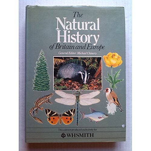 The Natural History of Britain and Europe