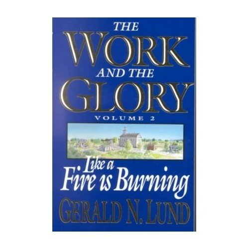 Work and the Glory Vol 2: Like a Fire Burning