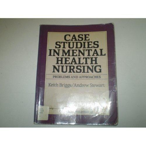 Case Studies in Mental Health Nursing
