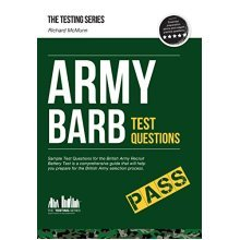 Army BARB Test Questions 2017: Sample Test Questions for the British Army Recruit Battery Test: 1 (Testing Series)