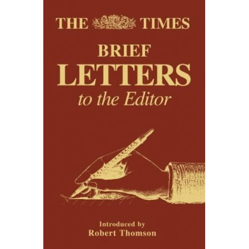 The Times Brief Letters to the Editor: Bk. 1