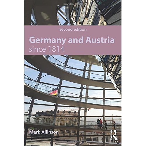 Germany and Austria since 1814 (Modern History for Modern Languages)