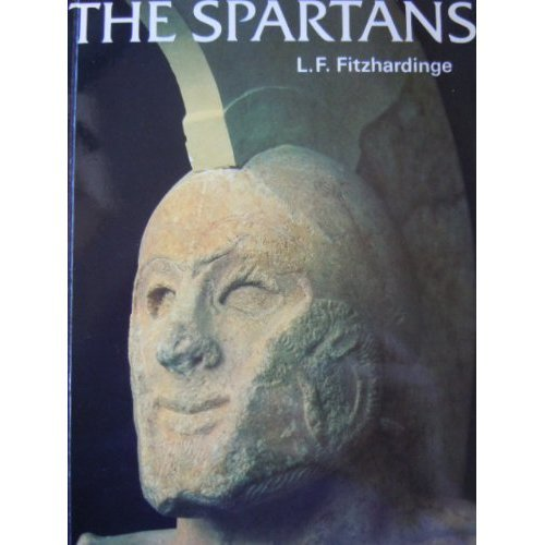 The Spartans (Ancient Peoples and Places)