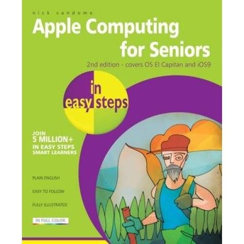 Apple Computing for Seniors in Easy Steps