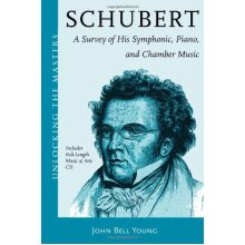 Schubert's Instrumental Music: A Listener's Guide (Unlocking the Masters Series)